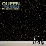Queen+Paul Rodgers – The Cosmos Rocks (2008)