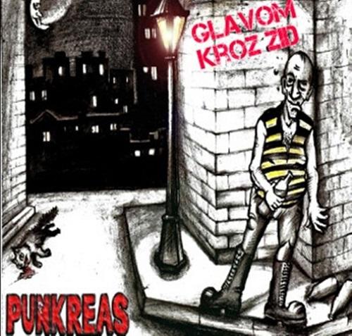 Punkreas - Glavom kroz zid