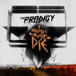 The Prodigy – Invaders Must Die (2009)