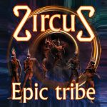 ZircuS – Epic Tribe (2010)