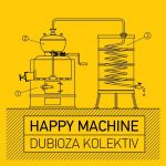 "Dubioza Kolektiv poklanja EP ""Happy Machine"""