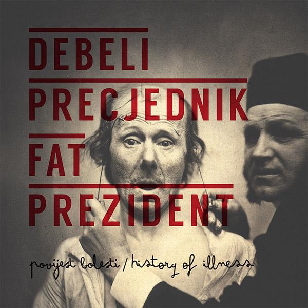 """Debeli precjednik objavili EP """"Povijest bolesti"""" (audio)"""