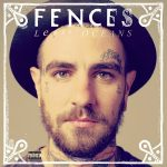 "Fences objavili novu pesmu ""Sunburns"""