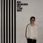 Noel Gallagher's High Flying Birds – Chasing Yesterday (2015)