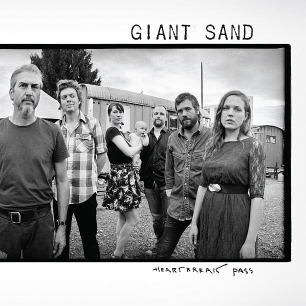 Giant Sand - Heartbreak Pass (2015)