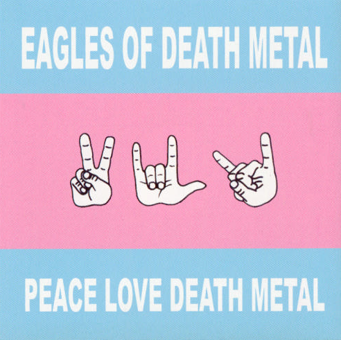 Eagles_of_Death_Metal_-_Peace,_Love,_Death_Metal_album_cover