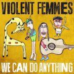 Violent Femmes najavili prvi album posle 16 godina
