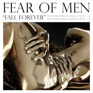 Fall Forever (Fear of Men)