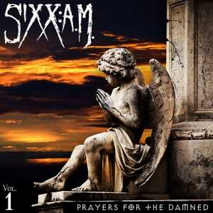 Prayers For The Damned Vol. 1 (Sixx AM)