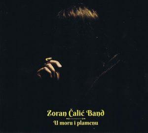 U moru i plamenu (Zoran Čalić Band)
