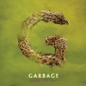 Strange Little Birds (Garbage)