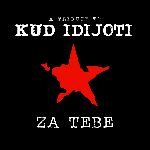 "Objavljena kompilacija ""Za Tebe - a tribute to KUD Idijoti"""