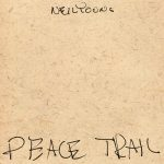 Neil Young – Peace Trail (2016)