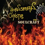 Hornsman Coyote & Soulcraft – Hornsman Coyote & Soulcraft (2013)