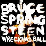 Bruce Springsteen – Wrecking Ball (2012)