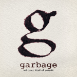 Garbage – Not Your Kind of People (2012)