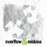 Overflow – Overflow & Miškina (2013)