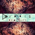 Hubris – Red Tilt (EP, 2014)