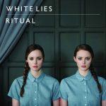 White Lies – Ritual (2011)