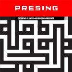 Presing – Skrivena planeta: Najbolje od Presinga (2013)