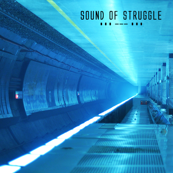 SOund of Struggle