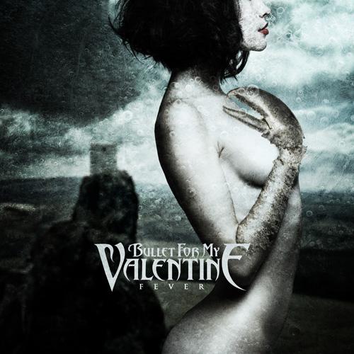 Bullet For My Valetine -  Fever