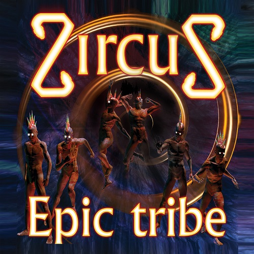 ZircuS -  Epic Tribe