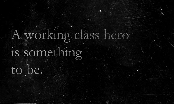 working_class_hero