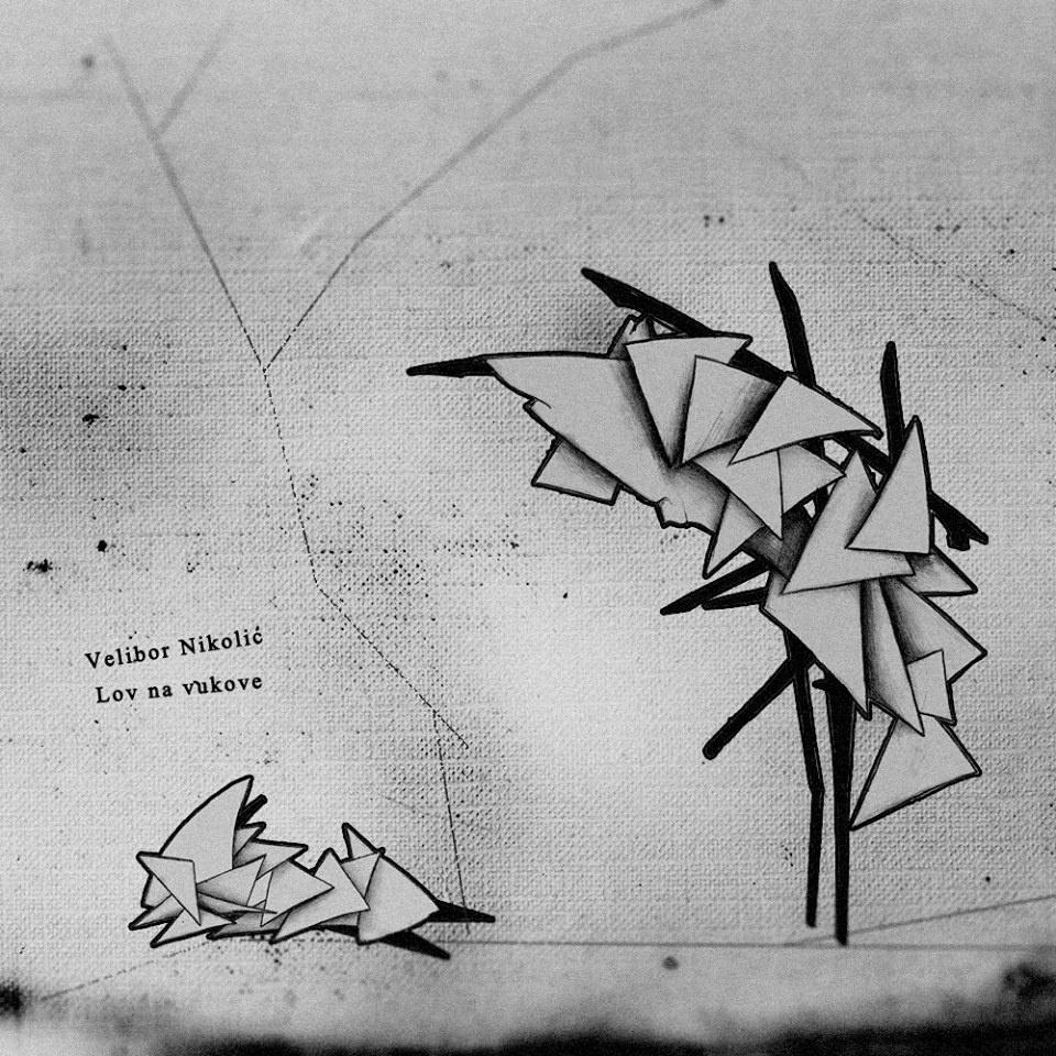 Velibor Nikolić -  Lov na vukove
