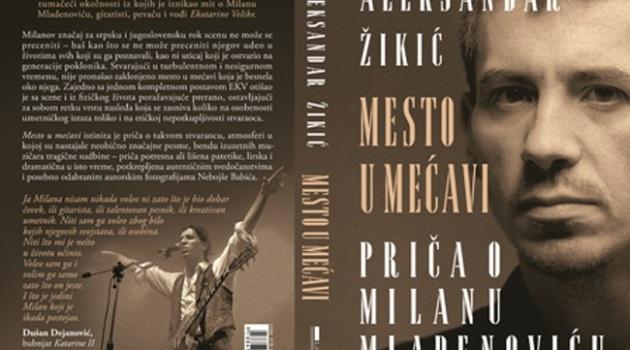 """Beogradska promocija knjige """"Mesto u mećavi""""- priča o Milanu Mladenoviću"""
