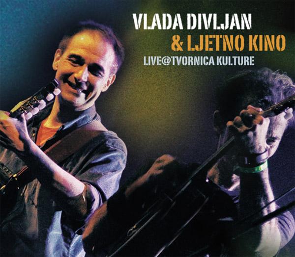 Vlada Divljan & Ljetno Kino – Live@Tvornica Kulture (2015)