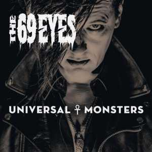 Universal Monsters (The 69 Eyes)