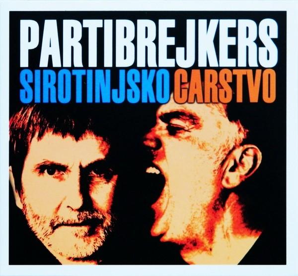 Partibrejkers -  Sirotinjsko carstvo