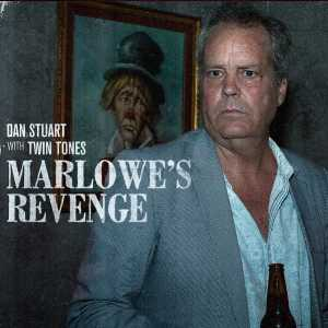 Marlowe's Revenge (Dan Stuart with Twin Tones)