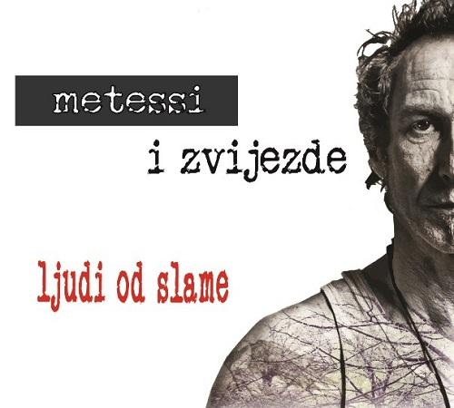 Metessi i Zvijezde -  Ljudi od slame