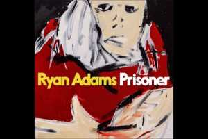 prisoner-ryan-adams