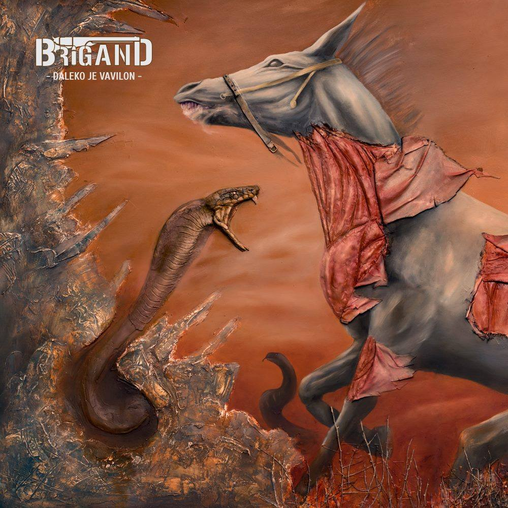 Brigand -  Daleko je Vavilon