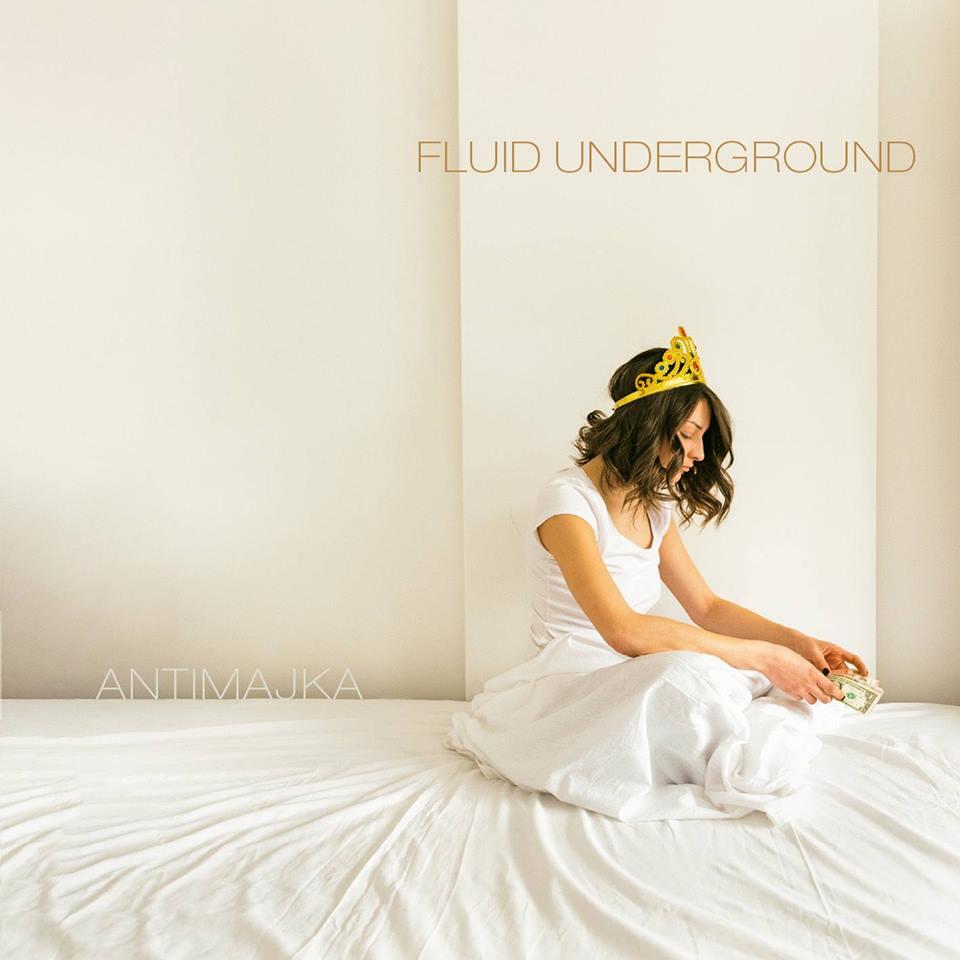 Fluid Underground -  Antimajka