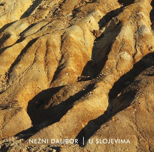 Nežni Dalibor -  U slojevima