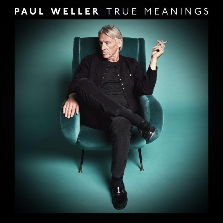 Paul Weller – True Meanings (2018)