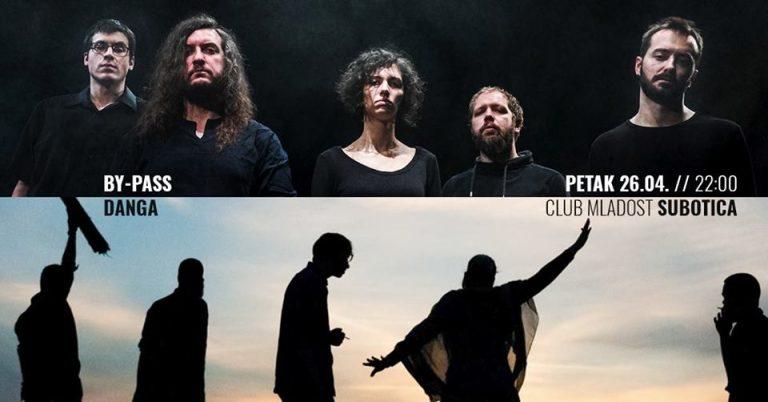 By-Pass i Danga nastupaju u Subotici 26. aprila