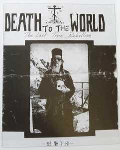 """""""Smrt svetu - poslednja prava pobuna"""" - naslovna strana prvog broja fanzina """"Death to the World"""" (1994)."""