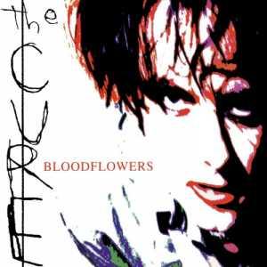 Bloodflowers The Cure Album po album: The Cure - Pop kult