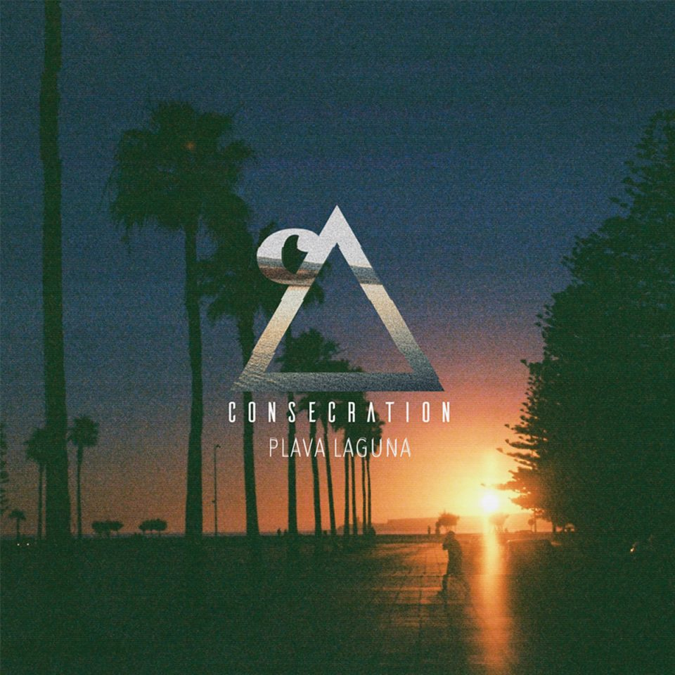 Consecration -  Plava laguna