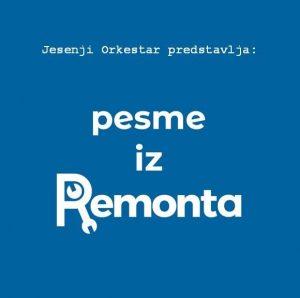 Pesme iz Remonta Jesenji orkestar Daniel Kovač