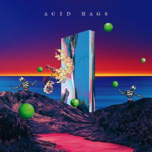 Acid Hags Acid Hags Old Scratch Records Hrvatska Album