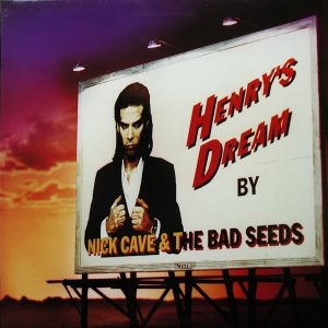 Henry's Dream Nick Cave