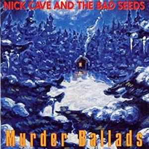 Murder Ballads Nick Cave