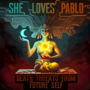 She Loves Pablo Death Threats From Future Self Dostava zvuka Dirty Old Label Death Threats From Future Self Operator