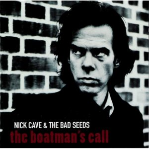 The Boatmans Call Nick Cave